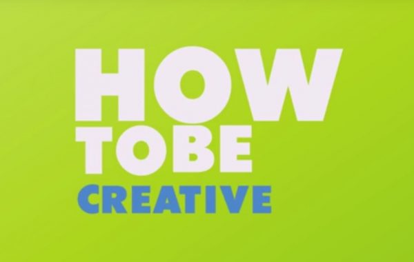 How to be creative?